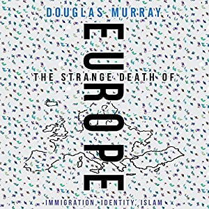 The Strange Death of Europe Audiobook