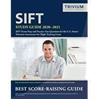 SIFT Study Guide 2020-2021: SIFT Exam Prep and Practice Test Questions for the U.S. Army's Selection Instrument for…