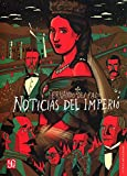 img - for Noticias del imperio (Letras Mexicanas) (Spanish Edition) book / textbook / text book