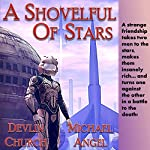 A Shovelful of Stars | Michael Angel,Devlin Church