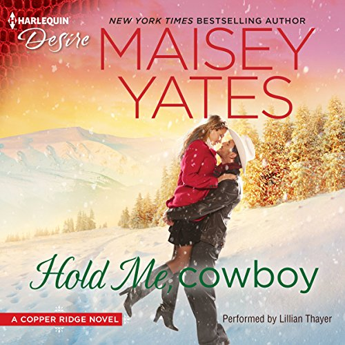 Hold Me, Cowboy: A Copper Ridge Novel by Harlequin Audio