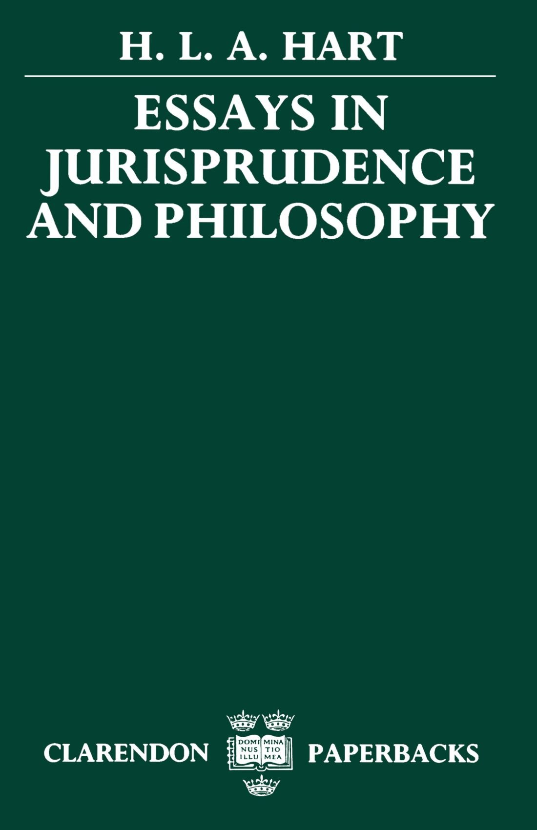 essays in jurisprudence and philosophy amazon co uk h l a essays in jurisprudence and philosophy amazon co uk h l a hart 9780198253884 books