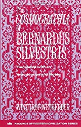 The Cosmographia of Bernardus Silvestris (Records of Western Civilization Series)
