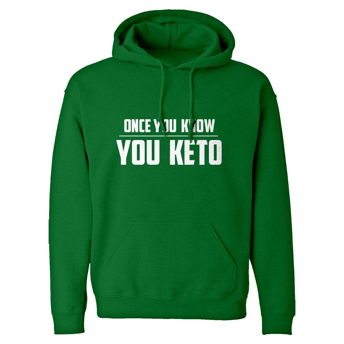 Indica Plateau Once You Know You Keto Unisex Adult Hoodie