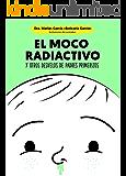 El moco radiactivo (Psicología y salud)