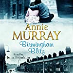 Birmingham Blitz | Annie Murray