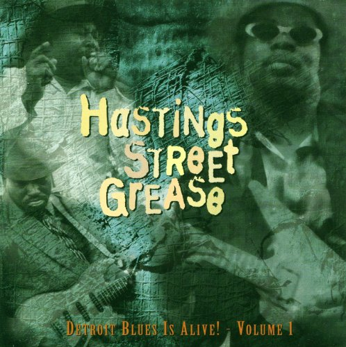 Hastings Street Grease: Detroit Blues Is Alive, Vol. - Shops Hasting Street