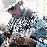 The Best Of Taj Mahal