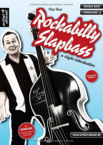 Rockabilly Slapbass: a slight introduction (inkl. Download). Lehrbuch für Kontrabass. Musiknoten. Double bass.