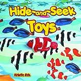 Hide-and-Seek Toys, Kristin Eck, 1404227040