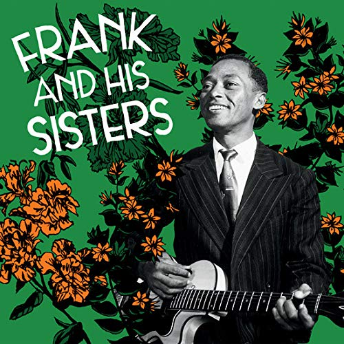 Frank & His Sisters - Frank And His Sisters - Amazon.com Music