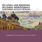 Die Reisen und Abenteuer des Baron Münchhausen | Gottfried August Bürger