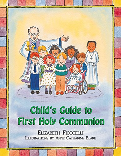 Communion Holy First Book (Child's Guide to First Holy Communion)