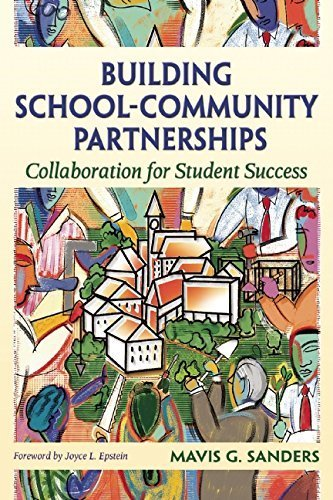 By Mavis G. Sanders - Building School-Community Partnerships: Collaboration for Student (Reprint) (2015-04-01) [Paperback]
