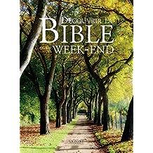 Découvrir la Bible en un week-end (Univers biblique) (French Edition)