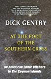 At the Foot of the Southern Cross, Dick Gentry, 1906602085