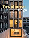 img - for Townhouse Design: Layered Urban Living (Architecture in Focus) book / textbook / text book