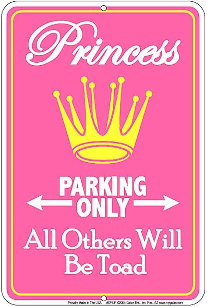 Small Parking Sign Signs 4 Fun Spsip Princess Only W//Crown