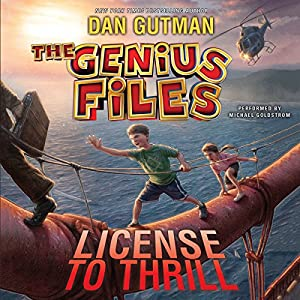 The Genius Files #5: License to Thrill Audiobook
