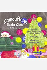 Camouflage Santa Claus by Sharon Kizziah-Holmes (2010-12-01) Paperback