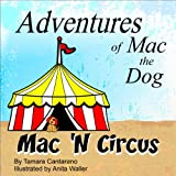 Mac 'N Circus (The Adventures of Mac the Dog)