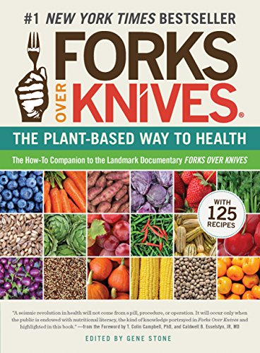 (Forks Over Knives: The Plant-Based Way to)