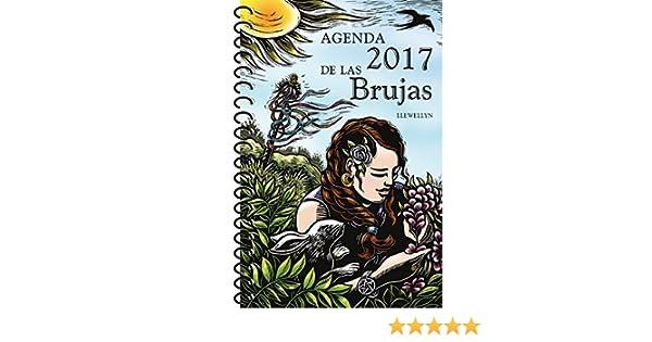 Agenda de las brujas 2017 (Spanish Edition): Llewellyn ...