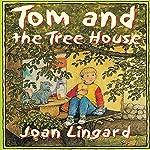 Tom and the Tree-House | Joan Lingard