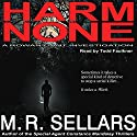 Harm None: A Rowan Gant Investigation Audiobook by M R Sellars Narrated by Todd Faulkner