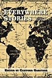 Everywhere Stories: Short Fiction from a Small Planet