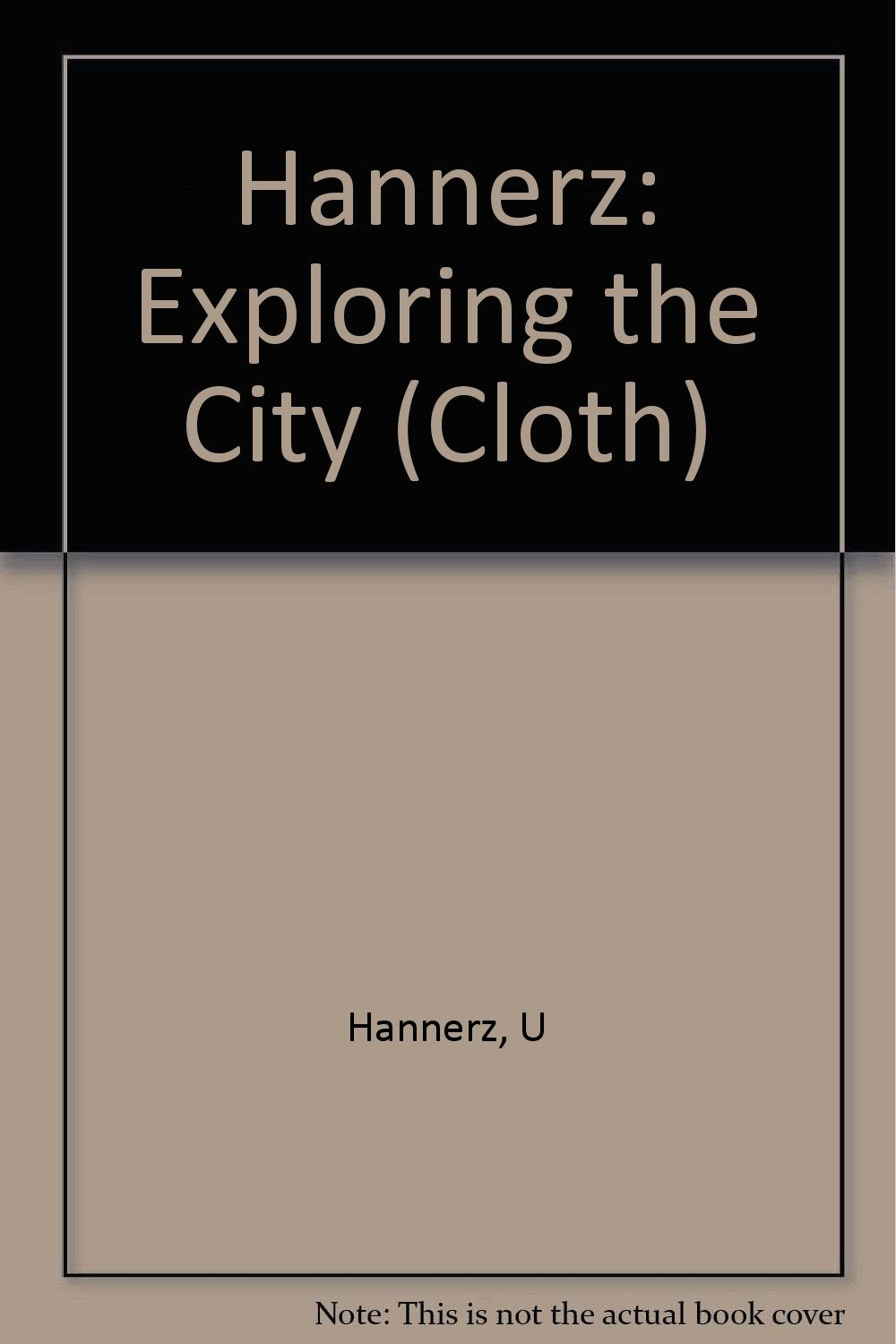 HANNERZ EXPLORING THE CITY EPUB DOWNLOAD