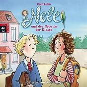 Nele und der Neue in der Klasse (Nele 9) | Usch Luhn