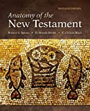 Anatomy of the New Testament, Spivey, Robert A. and Smith, D. Moody, 0800699718