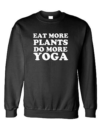 EAT More Plants - do More Yoga Vegan - Fleece Sweatshirt at ...