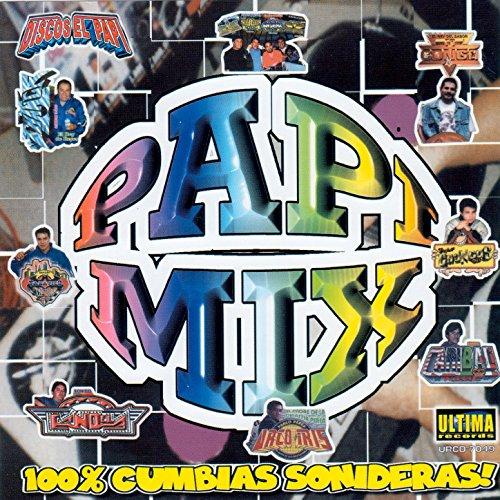 ... Pappi Mix (100% Cumbias Sonideras)
