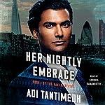 Her Nightly Embrace: Ravi PI Series, Book 1 | Adi Tantimedh
