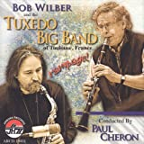 Rampage! by Bob & THE TUXEDO BIG BAND WILBER (2012-09-11)