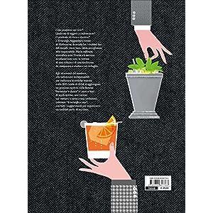Cocktail bar. L'arte del bere miscelato in 300 ricette 2 spesavip