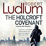 The Holcroft Covenant | Robert Ludlum