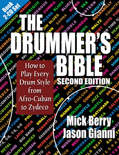 - The Drummer's Bible: How to Play Every Drum Style from Afro-Cuban to Zydeco