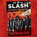 SLASH FEAT. MYLES KENNEDY THE CONSPIRATORS - LIVE AT THE ROXY 25,09,14