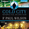 Cold City: A Repairman Jack Novel Audiobook by F. Paul Wilson Narrated by Alexander Cendese