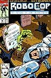 Robocop the Future of Law Enforcement Comic #16 Jun (The Future of Law Enforcement)