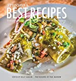 img - for Arizona's best recipes: Chef's recipes from Arizona's favorite resorts and restaurants book / textbook / text book