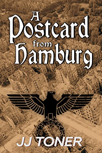 - A Postcard from Hamburg (WW2 spy story) (The Black Orchestra Book 3)