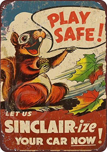 Play Safe Sinclair-ize Motor Oil Reproduction Metal Sign ...