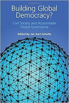 Book Building Global Democracy?: Civil Society and Accountable Global Governance