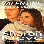 Valentine Special Delivery   Sharon Kleve