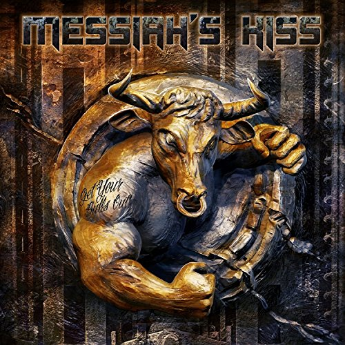 Messiah'S Kiss: Get Your Bulls Out! (Audio CD)