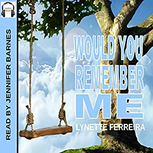 Would You Remember Me Audiobook